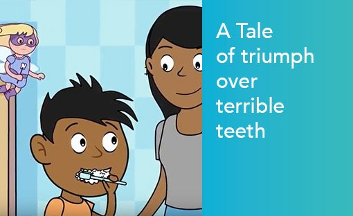 The Tale of Triumph over terrible teeth
